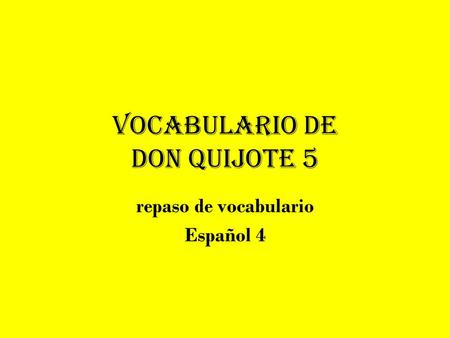 Vocabulario de Don Quijote 5