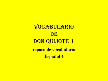 Vocabulario de Don Quijote 1