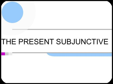 THE PRESENT SUBJUNCTIVE. THE SUBJUNCTIVE 1.YO form of PRESENT TENSE 2.Drop the -O 3.Add opposite vowel ending 4. -AR-ER / -IR EEMOS ES EEN AAMOS AS AAN.