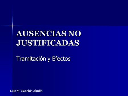 AUSENCIAS NO JUSTIFICADAS