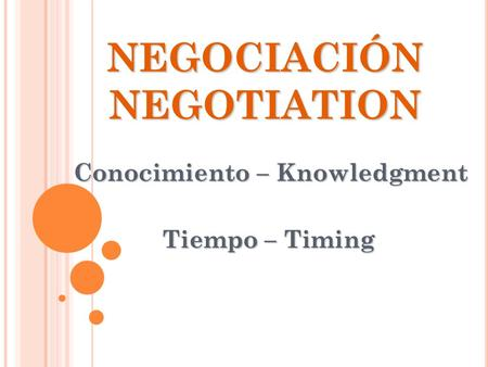 NEGOCIACIÓN NEGOTIATION