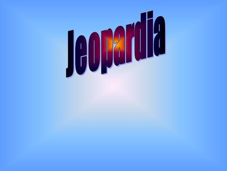 Final Jeopardy Question La familia Adjetivos Posesivos 500 Los verbos 2 Los verbosLa casa 2 100 200 300 400 500 400 300 200 100 200 300 400 500.