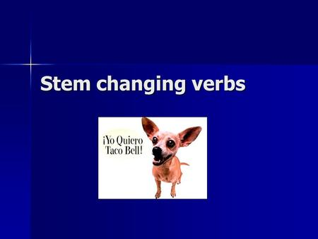 Stem changing verbs. perder (e-ie) to lose pierdo pierdo pierdes pierdes pierde pierde perdemos perdemos perdéis perdéis pierden pierden.