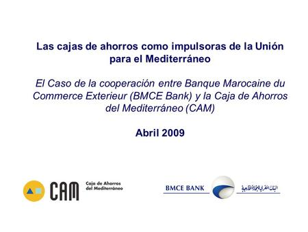 Cooperaci n entre banque marocaine du commerce ext rieur for Banque algerienne du commerce exterieur