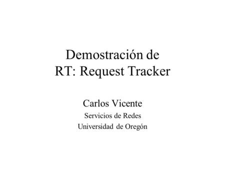 Demostración de RT: Request Tracker