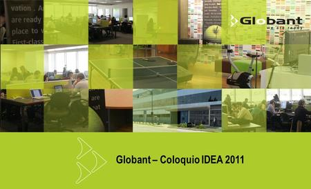 Globant – Coloquio IDEA 2011