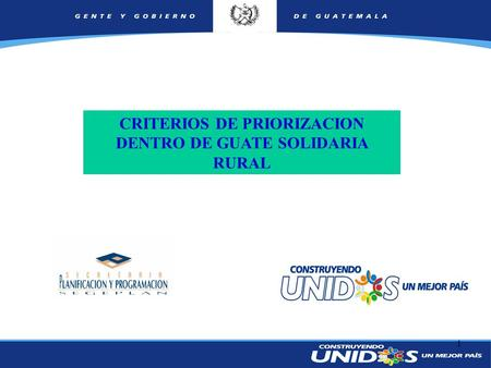 1 CRITERIOS DE PRIORIZACION DENTRO DE GUATE SOLIDARIA RURAL.