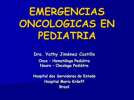 EMERGENCIAS ONCOLOGICAS EN PEDIATRIA