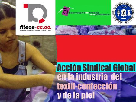 Secretaría de Acción Sindical Internacional y Política Reivindicativa.
