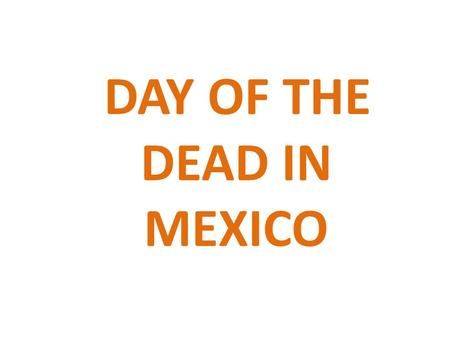 DAY OF THE DEAD IN MEXICO. MAYAN CEREMONY TO THE DEAD.