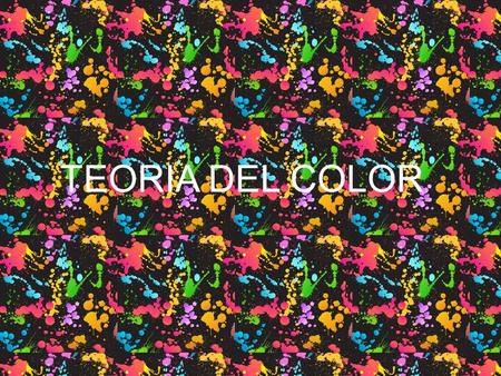 TEORIA DEL COLOR. Índice Concepto: color La interacción del color I La interacción del color II Concepto: teoría del color Tipos de colores Teoría del.