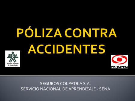 PÓLIZA CONTRA ACCIDENTES