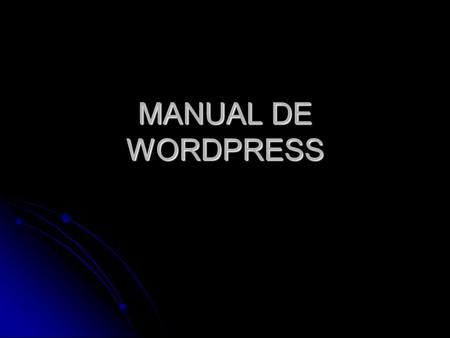 MANUAL DE WORDPRESS.