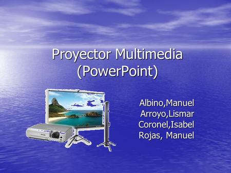 Proyector Multimedia (PowerPoint)