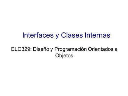 Interfaces y Clases Internas