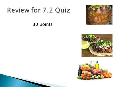 30 points.  Luis doesn't eat meat or foods cooked with a lot of fat. Listen carefully to each recipe and then choose a) if Luis would eat the food being.