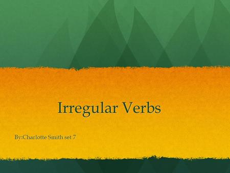 Irregular Verbs By:Charlotte Smith set 7. Hacer- to do Hago Hago Haces Haces Hace Hace Hacemos Hacemos Haceis Haceis Hacen Hacen.
