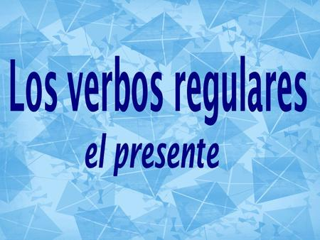 Los verbos Verbs are action words. Los verbos All Spanish verbs end in –ar, -er, or –ir (see reference sheet)