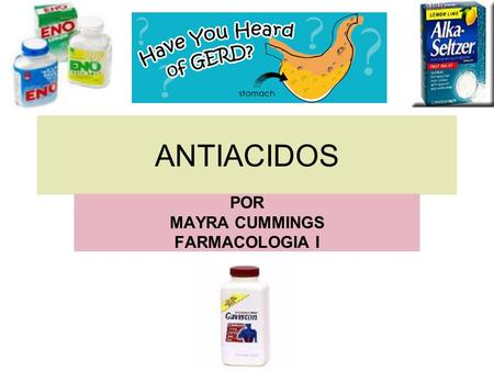 ANTIACIDOS POR MAYRA CUMMINGS FARMACOLOGIA I.  &article_set=59299&cat_id=20607.