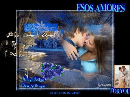 ESOS AMORES Julio Iglesias Esos Amores FOR YOU 18.04.2017 12:26:36.