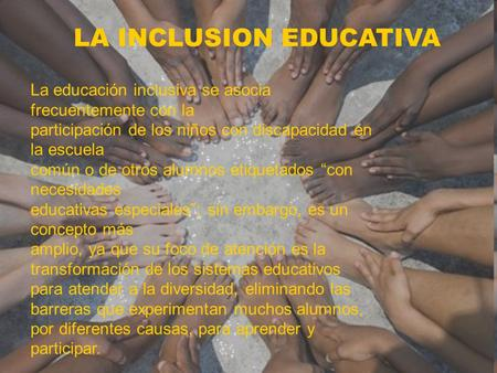 LA INCLUSION EDUCATIVA