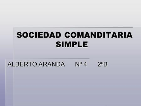 SOCIEDAD COMANDITARIA SIMPLE