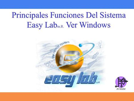 Principales Funciones Del Sistema Easy Lab m.R. Ver Windows Avanzar.