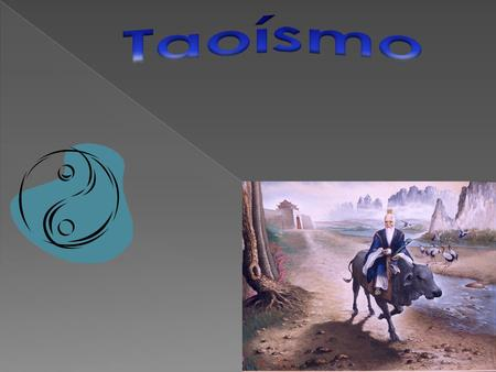Taoísmo.