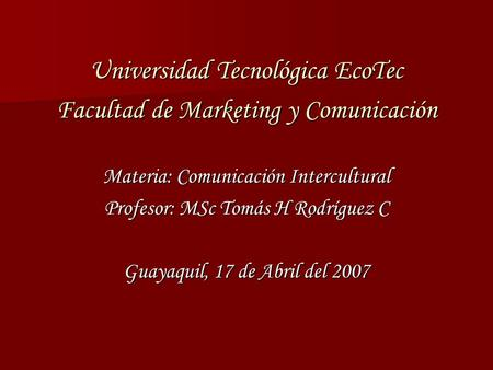 Universidad Tecnológica EcoTec Facultad de Marketing y Comunicación