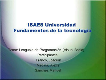 ISAES Universidad Fundamentos de la tecnología