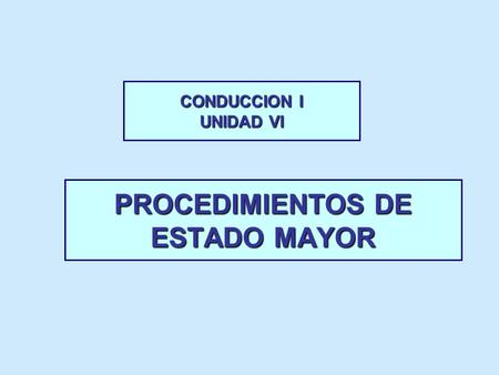PROCEDIMIENTOS DE ESTADO MAYOR