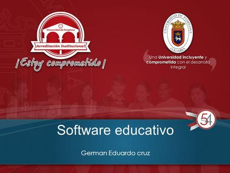 Software educativo German Eduardo cruz. ¿ QUE ES SOFTWARE EDUCATIVO? Se denomina software educativo al que está destinado a la enseñanza y el aprendizaje.