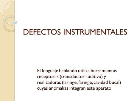 DEFECTOS INSTRUMENTALES