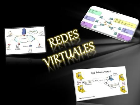 ¿Qué es una Red Virtual? Una VLAN (Red de área local virtual o LAN virtual) es una red de área local que agrupa un conjunto de equipos de manera lógica.