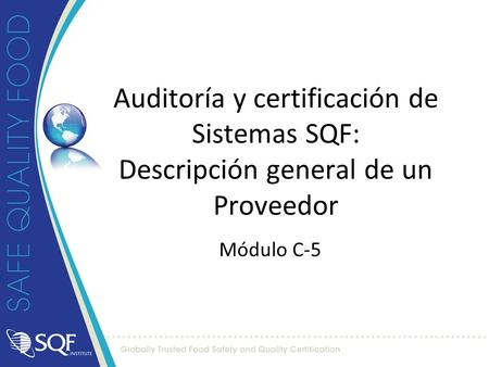 SQF Systems Training Course Trainer Guide Core Module Módulo C-5