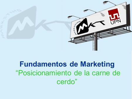 "Fundamentos de Marketing ""Posicionamiento de la carne de cerdo"""