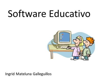Software Educativo Ingrid Mateluna Galleguillos.