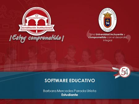SOFTWARE EDUCATIVO Barbara Mercedes Parada Urieta Estudiante.
