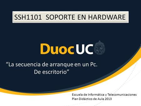 """La secuencia de arranque en un Pc."