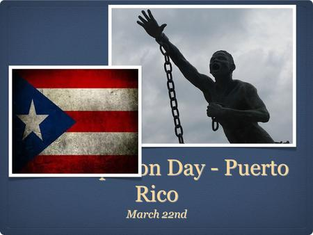 Emancipation Day - Puerto Rico