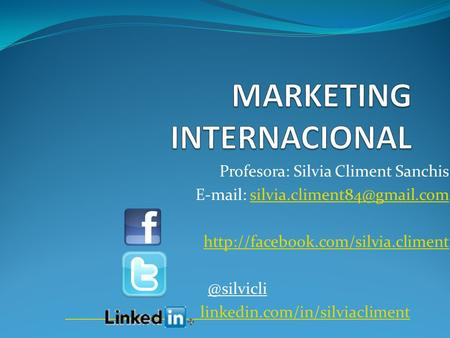 Profesora: Silvia Climent Sanchis   linkedin.com/in/silviacliment.