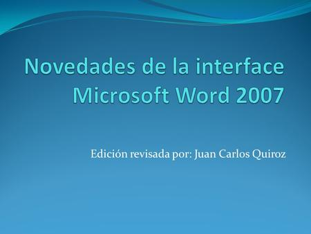Novedades de la interface Microsoft Word 2007