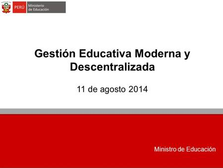 Gestión Educativa Moderna y Descentralizada