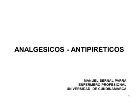 ANALGESICOS - ANTIPIRETICOS