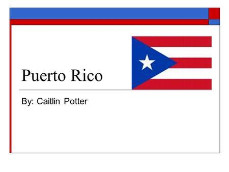 Puerto rico la idioma es ingles y espanol porque es parte de los estados unidos ppt descargar - Nacionalidad de puerto rico en ingles ...