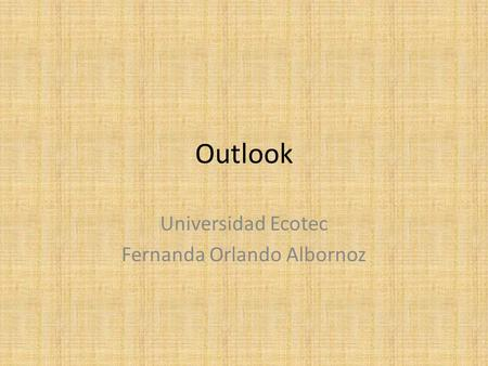 Outlook Universidad Ecotec Fernanda Orlando Albornoz.