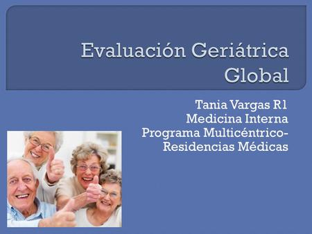 Evaluación Geriátrica Global