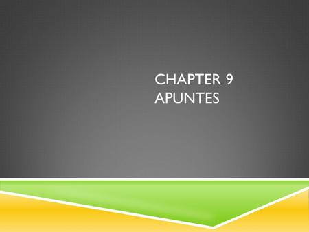 CHAPTER 9 APUNTES. AL Y DEL  Two very common prepositions are a and de. Each one translates in various ways depending on the context: Voy a la fiesta.I.