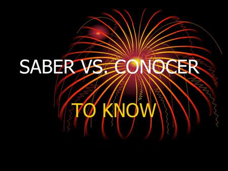 SABER VS. CONOCER TO KNOW. Saber and conocer can both be translated to the English verb: to know. But they are used in completely different situations.