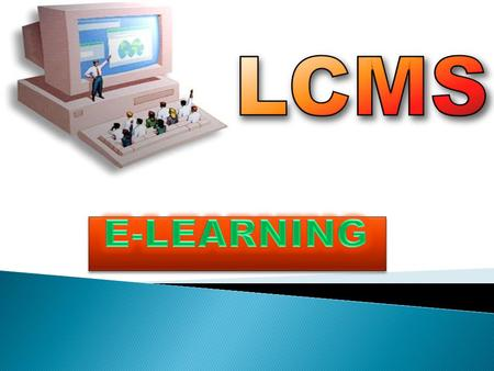 LCMS E-LEARNING.